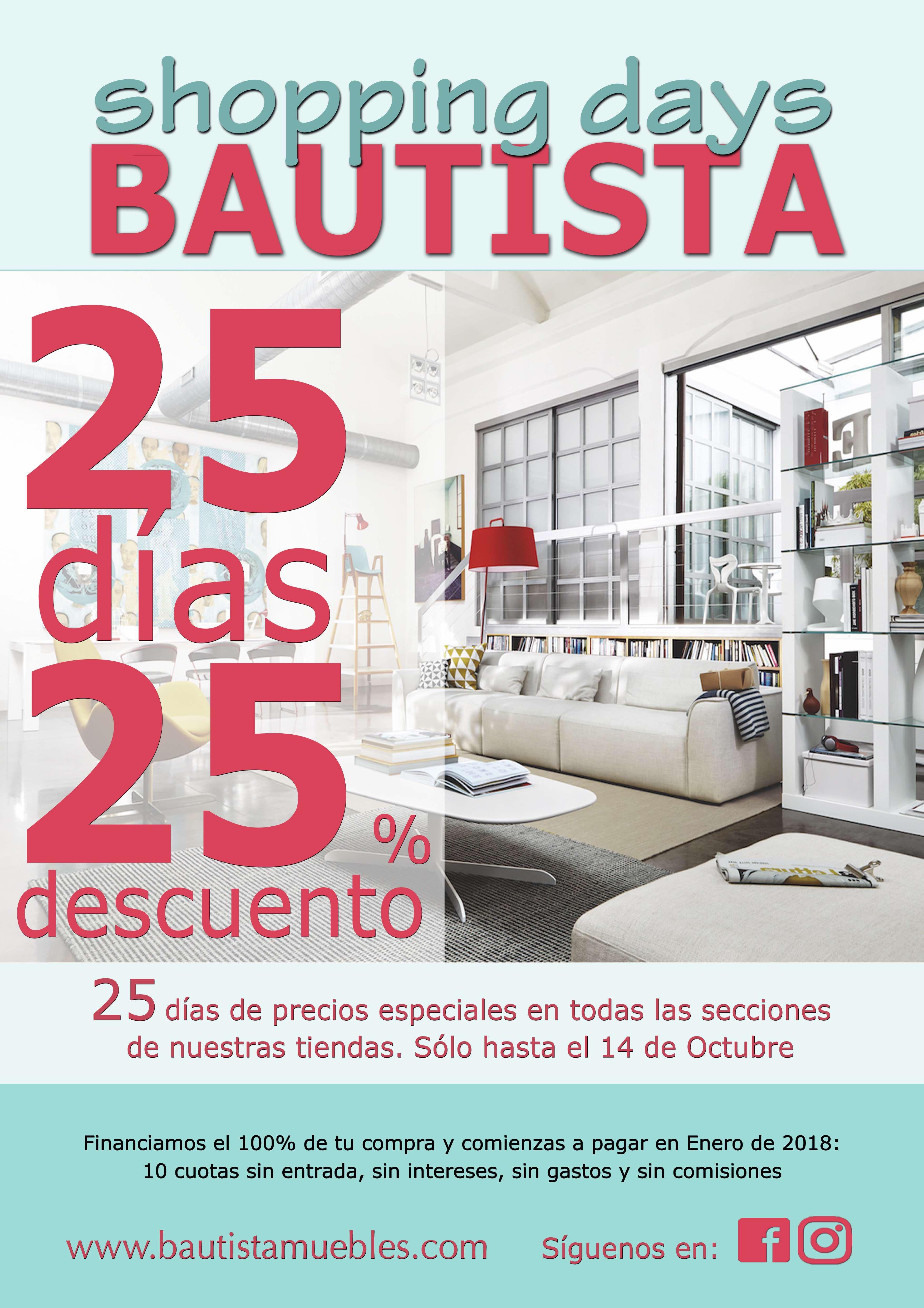 Shopping days 25 25 bautista muebles y decoraci n for Muebles llodio